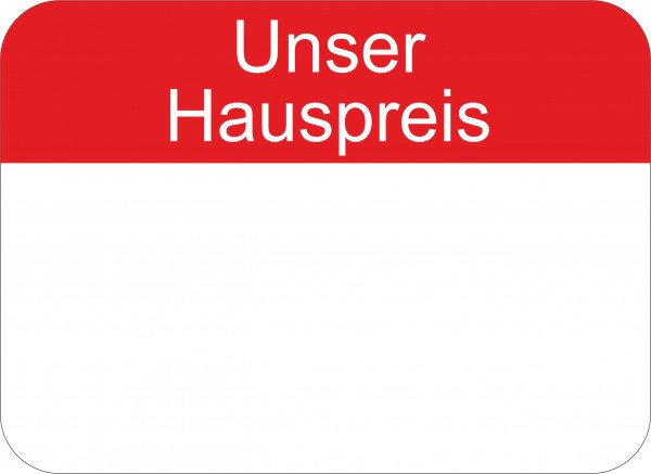 """Preisetikett """"Unser Hauspreis"""", 22 x 16 mm, ohne Preiseindruck"""